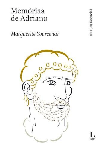 Memórias De Adriano por Marguerite Yourcenar