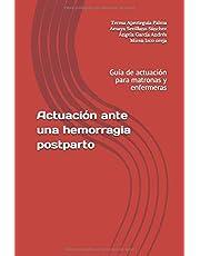 Actuación ante una hemorragia postparto: Guía de actuación para matronas y enfermeras