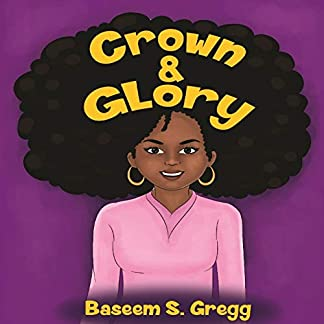 Crown & Glory: Embrace Your Hair