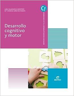 Desarrollo cognitivo y motor (Ciclos Formativos): Amazon.es ...
