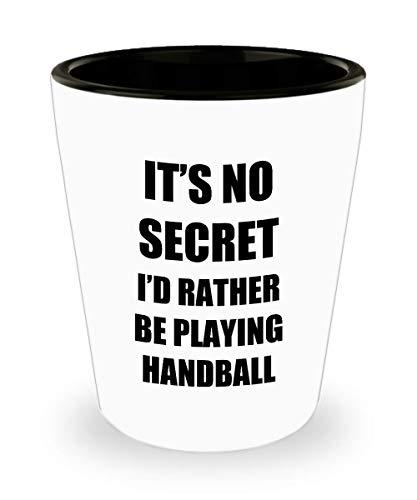 Team Handball Dimensions (Handball Shot Glass Sport Fan Lover Funny Gift Idea For Liquor Lover Alcohol 1.5oz Shotglass)