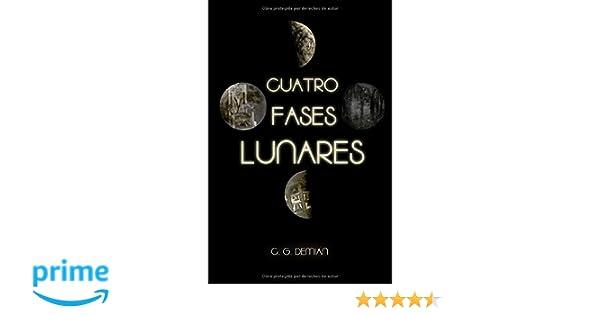 Cuatro Fases Lunares (Antologías): Amazon.es: Demian, C.G.: Libros