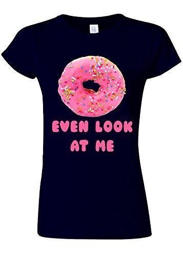 Doughnut Do Not Even Look At Me Novelty Navy Women T Shirt Top-XXL