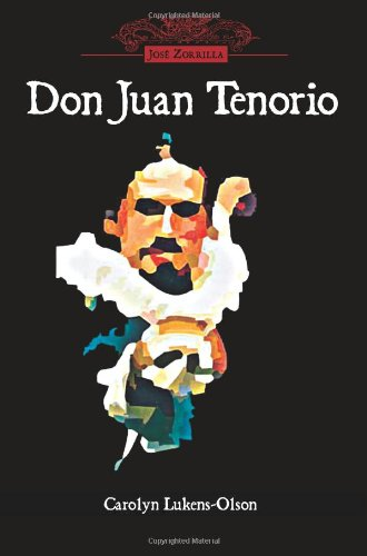 Don Juan Tenorio (Cervantes & Co. Spanish Classics)...