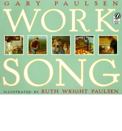 [ Worksong (Voyager Books) - By Paulsen, Gary ( Author ) Paperback 2000 ] ebook