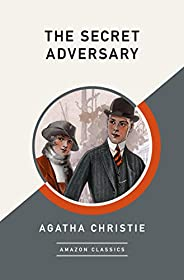 The Secret Adversary (AmazonClassics Edition)