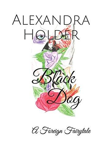 Black Dog: A Foreign Fairytale