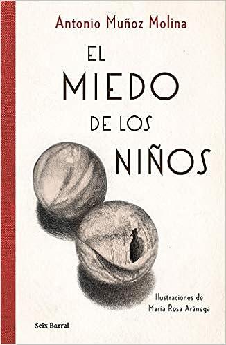 El miedo de los niños (Biblioteca Breve): Amazon.es: Muñoz Molina, Antonio: Libros