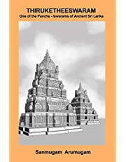 Thiruketheeswaram: One of the Pancha-Iswarams of Ancient Sri Lanka