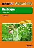 mentor Abiturhilfe: Biologie Oberstufe. Verhalten: Mit Aufgaben und Lösungen fürs Abitur