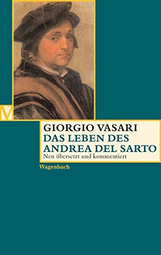 Das Leben des Andrea del Sarto. (Vasari)