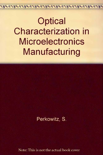 Optical Characterization in Microelectronics Manufacturing