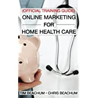 Online Marketing for Home Health Care