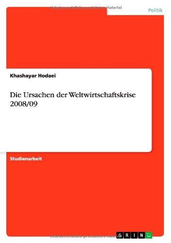Die Ursachen der Weltwirtschaftskrise 2008/09 (German Edition) ebook