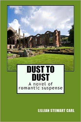 Dust to Dust: A novel of romantic suspense by Lillian Stewart Carl (2011-04-29)
