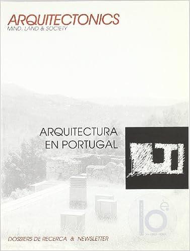 Arquitectura en Portugal (Arquitectònics newsletter): Amazon.es: Josep Muntañola Thornberg: Libros