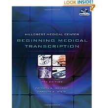 Hillcrest Medical Center: Beginning Medical Transcription