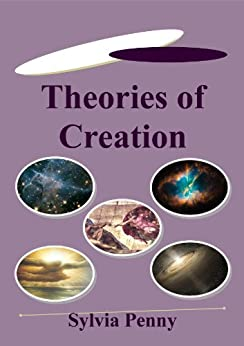 Theories of Creation by [Penny, Sylvia]