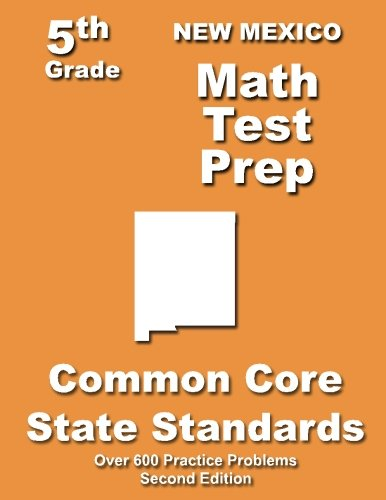 Download New Mexico 5th Grade Math Test Prep: Common Core Learning Standards PDF