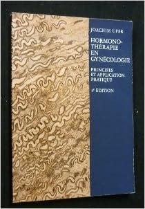 Hormonothérapie en gynécologie : principes et application pratique epub, pdf