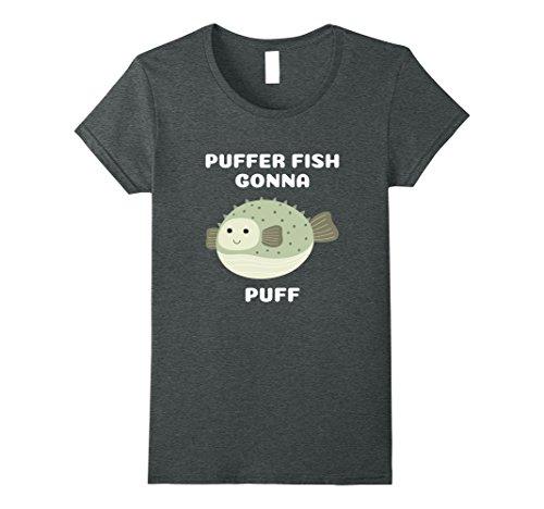 Puff Fish (Womens Puffer Fish Gonna Puff T-Shirt Small Dark Heather)
