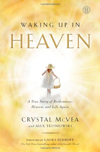 Waking Up in Heaven: A True Story of Brokenness, Heaven, and Life - Outlets Near Louis St