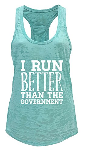 Government Mint - Tough Cookie's Women's I Run Better Than The Government Burnout Tank Top (Large - LF, Mint)