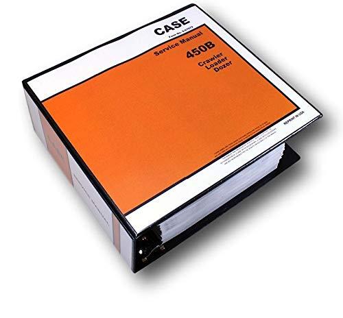 Case 450B Crawler Loader Bull Dozer Service Repair Manual Technical Shop Binder
