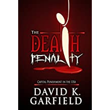 The Death Penalty: Capital Punishment in the USA (Criminal Justice)