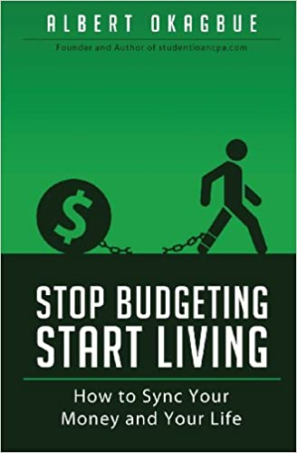 Stop Budgeting Start Living: How to Sync Your Money and Your Life