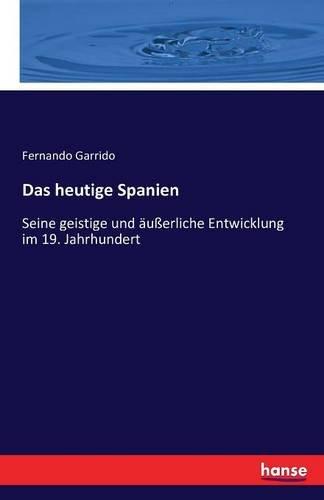 Read Online Das Heutige Spanien (German Edition) ebook