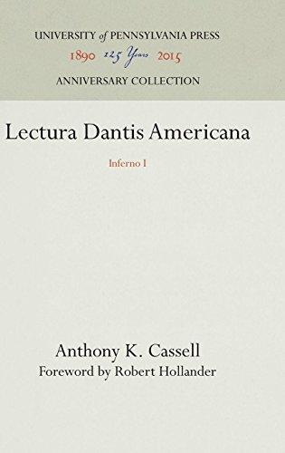 Lectura Dantis Americana: Inferno I (V.1) by University of Pennsylvania Press