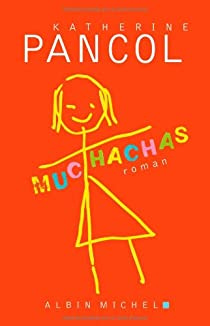 Muchachas, tome 1 par Pancol