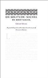 On Solitude (Penguin Great Ideas)