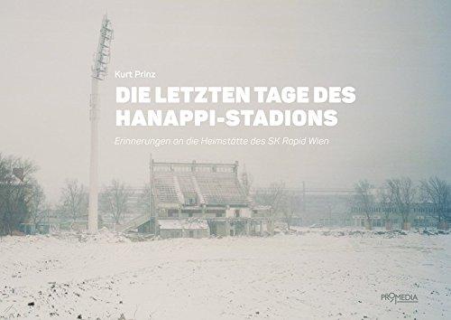 Die letzten Tage des Hanappi-Stadions: Erinnerungen an die Heimstätte des SK Rapid Wien