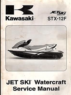 2005 kawasaki jet ski watercraft stx 12f service manual p n 99924 rh amazon com kawasaki stx 12f manual pdf 2003 kawasaki stx 12f manual