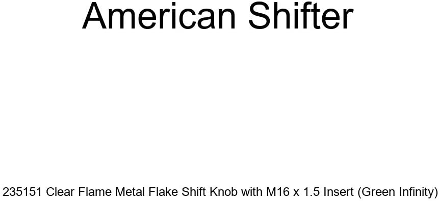 American Shifter 235151 Clear Flame Metal Flake Shift Knob with M16 x 1.5 Insert Green Infinity