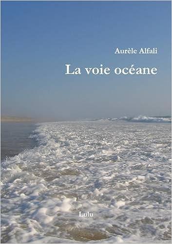 En ligne La voie océane epub, pdf