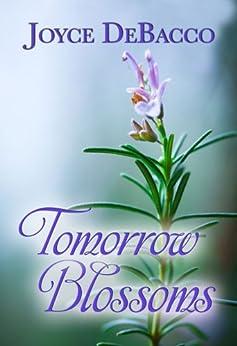 Tomorrow Blossoms by [DeBacco, Joyce]