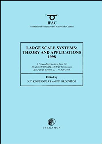 Download Large Scale Systems: Theory and Applications 1998 (IFAC Proceedings Volumes) PDF, azw (Kindle), ePub, doc, mobi