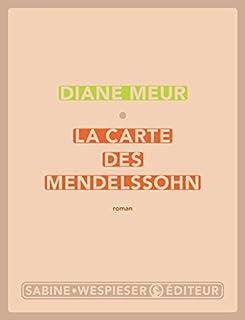 La carte des Mendelssohn, Meur, Diane