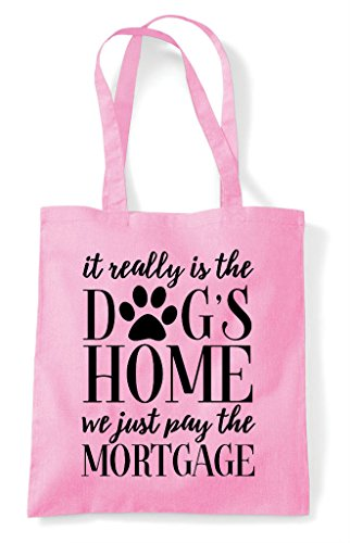 Light Bag Dogs Statement Home Just The Pink Really Mortgage We Pay It Tote Is Shopper xUwnF1S4