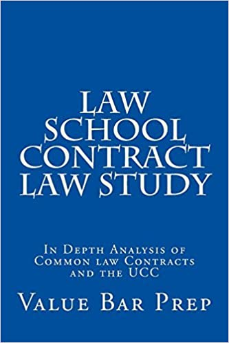Law School Contract Law Study: In Depth Analysis of Common law Contracts and the UCC by Value Bar Prep (2015-10-29)