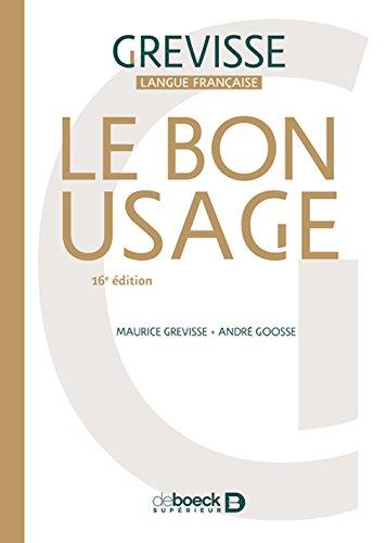 Le Bon Usage (French Edition)