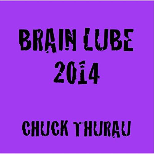 Brain Lube (Brain Lube 2014)
