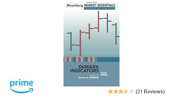 Demark indicators bloomberg market essentials technical analysis demark indicators bloomberg market essentials technical analysis jason perl thomas r demark 9781576603147 amazon books fandeluxe Gallery