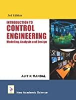 Introduction to Control Engineering Modeling, Analysis and Design, 3rd Edition Front Cover