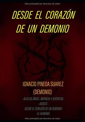Desde El Corazón de Un Demonio: Alas de Ángel, Infancia Y Juventud-Dioses-Desde El Corazón de Un Demonio-El Humano