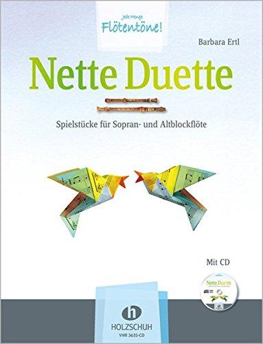 Nette Duette Spielstücke Für Sopran Und Altblockflöte Mit Cd Barbara Ertl Bücher