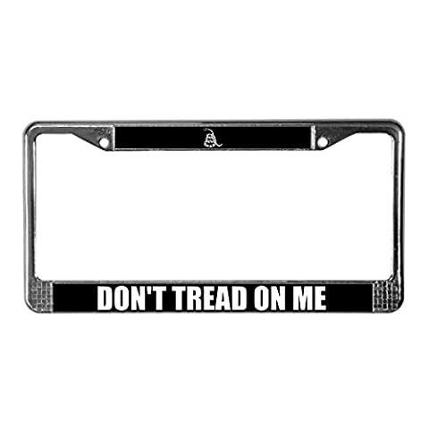 CafePress - Don't Tread On Me - Chrome License Plate Frame, License Tag Holder (Donna Come Me)